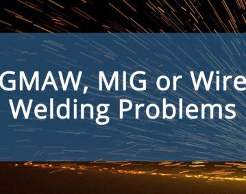 GMAW-MIG-Wire-welding-problems